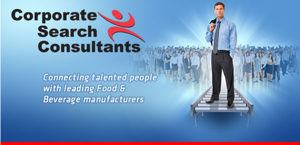 Corporate Search Consultants Connecting talented people with leading Food & Beverage Manufacturers